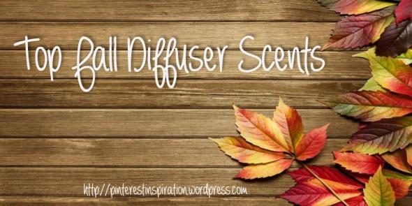 fall diffuser scents