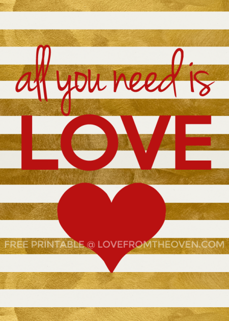 Free-All-You-Need-Is-Love-Printable-on-Love-From-The-Oven-450x630